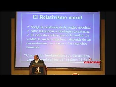 Cosmovision Cristiana vs Relativismo Moral – Sixto Porras